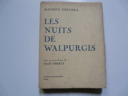 MAURICE DEKOBRA - Les Nuits De Walpurgis Avec 12 Eaux-fortes De JEAN OBERLE - Libros, Revistas, Cómics