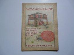 WOCHENNDE - ENTWURFE VON W. V. BREUNIG MUNCHEN KOLN - Home Decoration