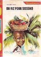 Du Riz Pour Sissoko De Yolande Vidal (1969) - Libri, Riviste, Fumetti