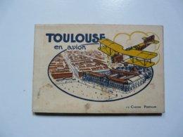 CARNET DE 12 Cartes Postales - TOULOUSE EN AVION - Toulouse