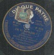 """78 Tours - M. BOISSIER  - PATHE 5118  """" J'AI VU NAPOLEON 1er """" + """" LE PETIT CHICHOIS  """" - 78 Rpm - Gramophone Records"""