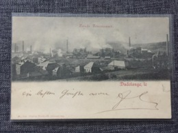 LUXEMBOURG  * Dudelange - 1899 Haut Fourneaux - Dudelange
