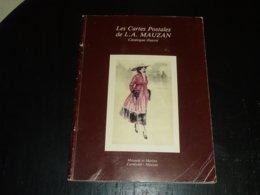 LES CARTES POSTALES DE L.A. MAUZAN, CATALOGUE ILLUSTRE - ILLUSTRATEUR THEME - Boeken