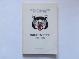 """DOUR - """" Dour En Fete 1830- 1980 / Amis De Cocars ,bonjour  Editer En 1980 Par Charles Cambier - Bonne Etat - Belgium"""