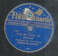 """78 Tours - A. LOYRAUX  - ETOILE... 108  """" PAPA ME L'AVAIT DIT"""" + """" L'AS DU BATAILLON  """" - 78 Rpm - Gramophone Records"""