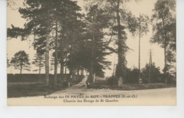 TRAPPES - Auberge Des IV PAVÉS DU ROY - Chemin Des Etangs De Saint Quentin - Trappes