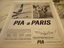 ANCIENNE PUBLICITE  PIA A PARIS  LE PAKISTAN INTERNATIONAL AIRLINE 1966 - Advertisements