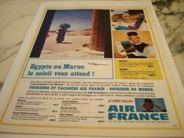 ANCIENNE PUBLICITE EGYPTE OUB MAROC ET  AIR FRANCE 1966 - Advertisements