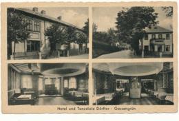 GOSSENGRUN - Hotel Und Tanzdiele Dörfler - Tschechische Republik