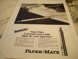 ANCIENNE PUBLICITE PREMIER  STYLO A BILLE  DE PAPER MATE 1966 - Other Collections