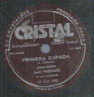 "78 Tours - JEAN VAISSADE  -  CRISTAL 5413  "" PRIMERA ESPADA "" + "" CRISTALINE "" - 78 Rpm - Gramophone Records"