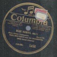 "78 Tours - PEAU WHITEMAN  -  COLUMBIA 5456  "" BLUE HAWAII "" + "" LOUISE "" - 78 Rpm - Gramophone Records"
