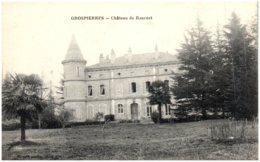 07 GROSPIERRES - Chateau De Bournet - Frankreich