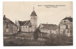 CPA 70 CHAMPTONNAY Place Du Village - Altri Comuni