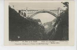 PONT DE LA CAILLE - Carte Photo De Sa Construction - Portée De La Voûte : 140 M - Photo P. COCHARD à ANNECY - France