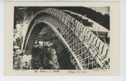 PONT DE LA CAILLE - Carte Photo De Sa Construction - Coffrages De La Voûte - Photo P. COCHARD à ANNECY - France