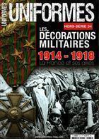 DECORATIONS MILITAIRES GUERRE 1914 1918 UNIFORMES HORS SERIE N° 34 - France