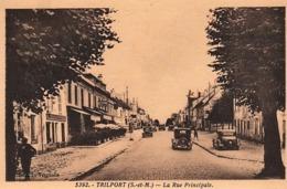 [77] Seine Et Marne- TRILPORT LA RUE PRINCIPALE  B-E - Autres Communes