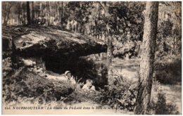 85 NOIRMOUTIER - La Grotte Du Pé-Lavé Dans Le Bois De La Chaize - Noirmoutier