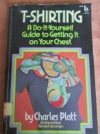 T – SHIRTING, By CHARLES PLATT 1975 - Sachbücher