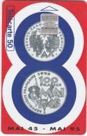 TC152 TÉLÉCARTE 50 UNITÉS - MONNAIE PIÈCE 100 FRANCS COMMÉMORATIVE - ARMISTICE 8 MAI 1945 - MONNAIE DE PARIS - Francobolli & Monete