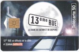 TC153 TÉLÉCARTE 50 UNITÉS - PUBLICITÉ 13ème RUE - CANALSATELLITE - DIFFUSÉE SUR LE CÂBLE - Cinema