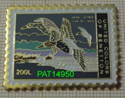 UNITED COLORS OF BENETTON TIMBRE POSTE ITALIENNE 200 LIRE VOL DE CANARDS - Markennamen