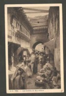 Maroc. Fès. Ruelle. En Haut à Gauche, Les Timbres De Bou-Anania. (Fenêtres).  Animation. Petites Taches Au Verso. - Monuments