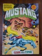 Mustang Mensuel N°55: Ozark Contre Typho/ Lug édition, Juillet 1980 - Superman