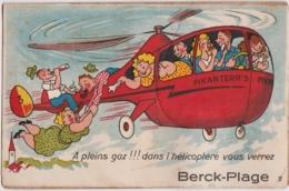 Bv - Carte à Système Complète BERCK PLAGE - A Pleins Gaz !!! Dans L'hélicoptère Vous Verrez - Berck