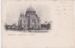 Bv - Cpa BIARRITZ - L' Eglise Russe (écrite En 1899, Cachets Biarritz Et Gand) - Biarritz