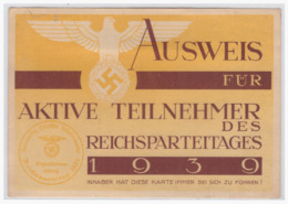 Dt.- Reich (000621) Propaganda Ausweis Für Aktive Teilnehmer Des Reichsparteitages 1939!! Ausgestellt Für Hitlerjungen - Briefe U. Dokumente
