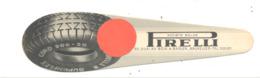 "Marque-pages Publicitaire - Pneu "" PIRELLI "" Bruxelles + Librairie DECHENNE (b260/3) - Bookmarks"