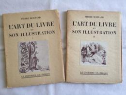 L'art Du Livre Et Son Illustration (2 Volumes) De Pierre Mornand - Arte