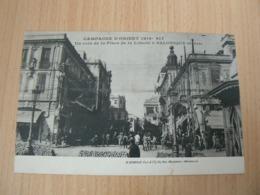 CP 125 / GRECE / SALONIQUE CAMPAGNE D ORIENT 1914/17 PLACE DE LA LIBERATION / CARTE VOYAGEE - Grecia