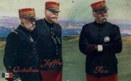 CPA - Trois Grands CHEFS De Nos ARMEES - CASTELNEAU - JOFFRE - PAU ... - Edition L.V.Cie - Personaggi