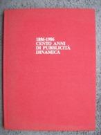1886-1986 Cento Anni Di Pubblicita' Dinamica - Moteurs