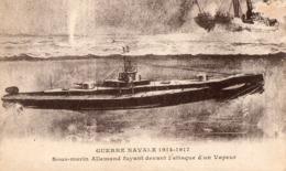 Guerre Navale 1914-1917 - Sous-marin Allemand Fuyant Devant L'attaque D'un Vapeur - Weltkrieg 1914-18