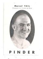 Marcel Thil-Champion Du Monde De Boxe- Pinder -(D.2793) - Boxe