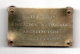 Architecture. Ministere Education Nationale Paris.Plaque Laiton Avec Vis En Bronze. - Otros