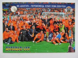 Ukraine. FC Shakhtar Donetsk UEFA Cup Winner 2009 Modern PC To 150 Years Of City - Fútbol