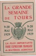 Calendrier Poche/La Grande Semaine De TOURS/ Foire Exposition Française  De Matériel Agricole/1929                CAL462 - Non Classificati