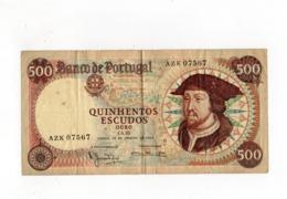 !!! PRIX FIXE : PORTUGAL, BILLET DE  500 ESCUDOS BON ETAT - Portogallo