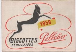 Calendrier Poche/Biscottes Feuilletées PELLETIER/Avec Ses Meilleurs Voeux  Vous Offre La Santé/1959               CAL463 - Non Classificati