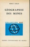 Géographie Des Mines De Serge Lerat (1971) - Books, Magazines, Comics