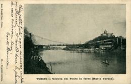 Torino Veduta Del Ponte In Ferro ( Maria Teresa) Carte De 1904 - Bridges