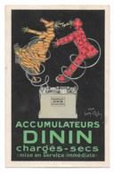 """Léon D'Ylen, Publicité """" Accumulateurs DININ""""  Dos Sale,  Et 3 Mini """"boursouflures"""" Voir Scan 2. Joint Autre DININ TTTB - Illustrateurs & Photographes"""