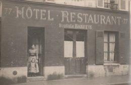 CARTE-PHOTO HOTEL RESTAURANT BANETTE BAPTISTE N 77  OU ? - Cartes Postales