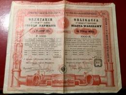 EMPRUNT  De  La  VILLE  De  VARSOVIE   1896--------Obligation  De  1.000 Roubles - Russland