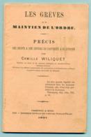 """Livret """" Les Grèves Et Le Maintien De L'ordre 35pages - 1891 - Décrets & Lois"""